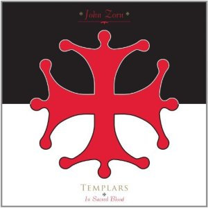 John Zorn - Templars: In Sacred Blood Album Art