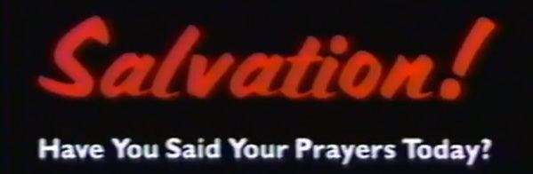 Salvation! Have You Said Your Prayers Today? Title Card Logo
